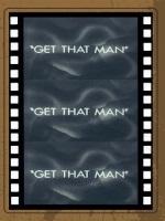 Get That Man