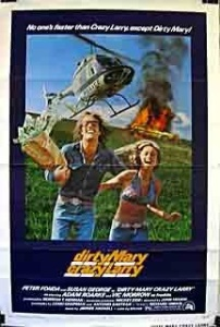 "Poster for ""Dirty Mary Crazy Larry"""